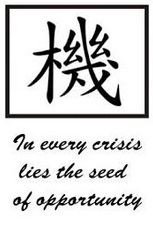 in every crisis lies the seed of opportunity.jpg