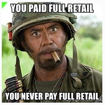 never pay retail.jpg