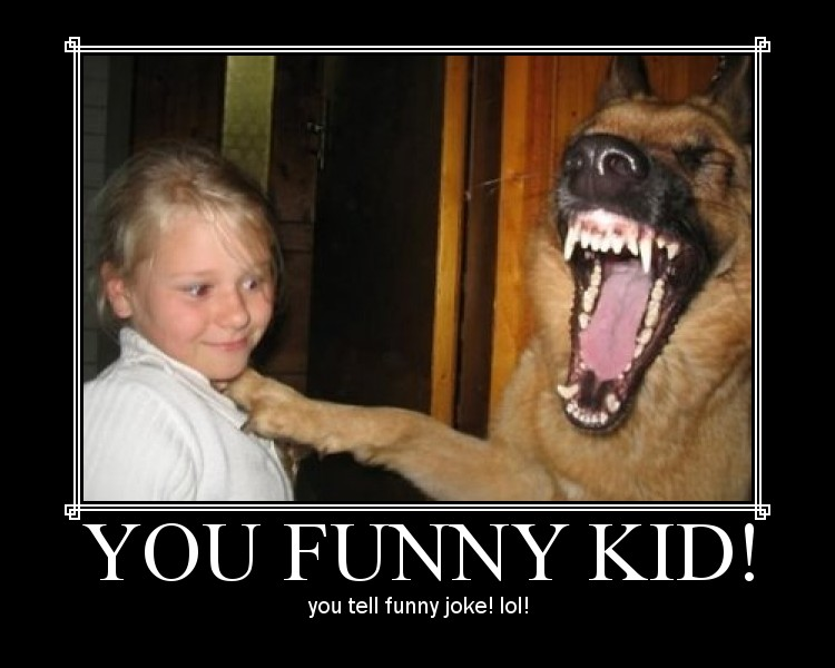 you funny kid! you tell funny joke! lol!_ - CaptionSearch.jpg